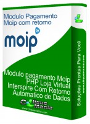 Modulo pagamento Moip PHP Loja Virtual Interspire Com Retorno Automatico de Dados